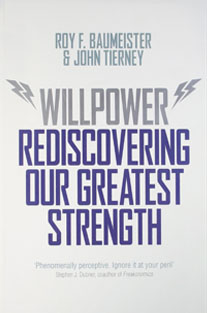 Willpower: Rediscovering Our G...