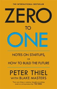 Zero to One: Notes on Start Up...